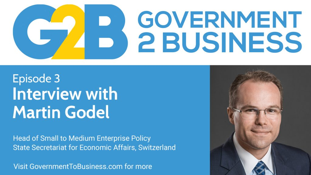 Episode-3-Government to Business - Martin Godel - EasyGov,swiss