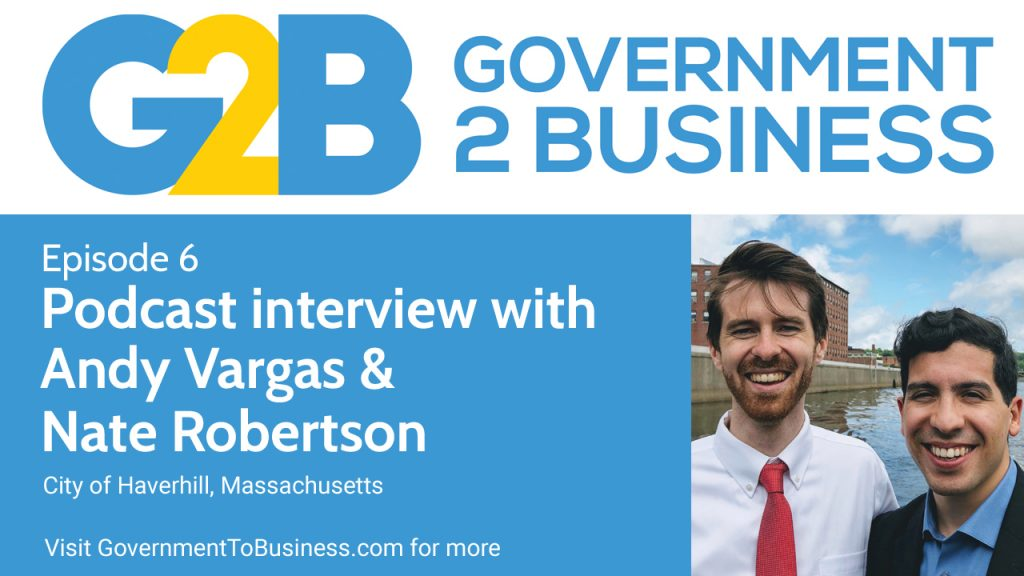 Podcast episode 6: Andy Vargas & Nate Robertson on the Haverhill Business Portal